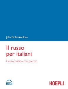 Foto Cover di Il russo per italiani, Libro di Julia Dobrovolskaja, edito da Hoepli