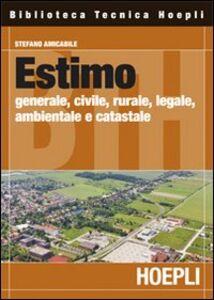 Foto Cover di Estimo, Libro di Stefano Amicabile, edito da Hoepli