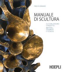 La scultura. Cultura, disegno e progetto. Materiali, strumenti e tecniche.pdf