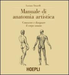 Vastese1902.it Manuale di anatomia artistica. Conoscere e disegnare il corpo umano Image