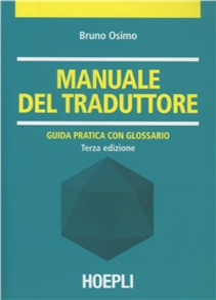 Libro Manuale del traduttore Bruno Osimo