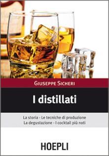Listadelpopolo.it I distillati. La storia, le tecniche di produzione, la degustazione, i cocktail più noti Image