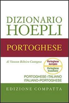 Dizionario di portoghese. Portoghese-italiano, italiano-portoghese. Ediz. compatta - Vanessa Ribeiro Castagna - copertina
