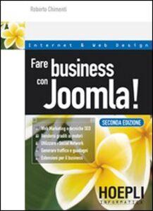 Foto Cover di Fare business con Joomla!, Libro di Roberto Chimenti, edito da Hoepli
