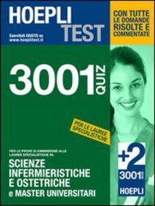 Foto Cover di Hoepli Test. 3001 quiz per le prove di ammissione alle lauree specialistiche in: Scienze infermieristiche e ostetriche e master universitari, Libro di  edito da Hoepli