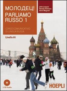 Parliamo russo. Con 2 CD Audio. Vol. 1.pdf