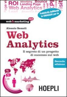 Web analytics. Il segreto di un progetto di successo sul web - Alessio Semoli - copertina