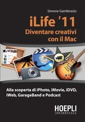 ILife '11. Diventare creativi con il Mac