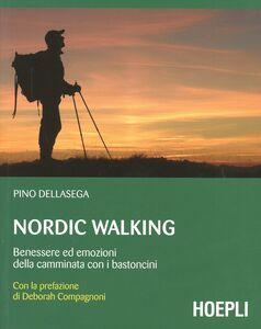 Libro Nordic walking Pino Dellasega