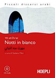 Foto Cover di Notti in bianco. Con CD Audio, Libro di Ali Ad-Du'aji, edito da Hoepli