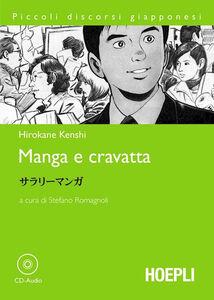 Libro Manga e cravatta. Con CD Audio Hirokane Kenshi