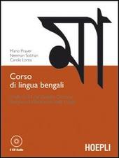 Corso di lingua bengali. Livelli A1-B1 del quadro comune europeo di riferimento delle lingue. Con 2 CD Audio