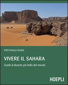 Premioquesti.it Vivere il Sahara. Guida al deserto più bello del mondo Image