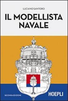 Il modellista navale - Luciano Santoro - copertina