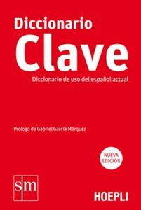 Foto Cover di Diccionario Clave. Diccionario de uso del español actual, Libro di  edito da Hoepli