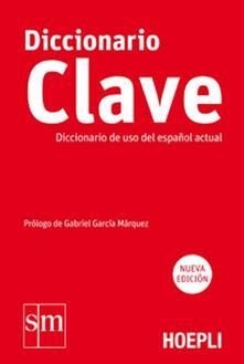 Diccionario Clave. Diccionario de uso del español actual - copertina