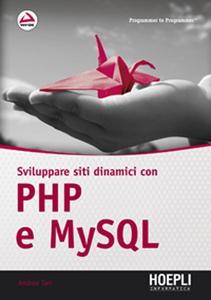 Libro Sviluppare siti dinamici con PHP e MySQL Andrea Tarr