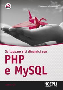 Sviluppare siti dinamici con PHP e MySQL - Andrea Tarr - copertina