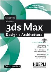 3ds Max design e architettura. Guida completa. Con CD-ROM