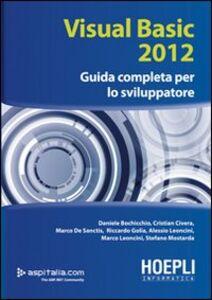 Libro Visual basic 2012. Guida completa per lo sviluppatore