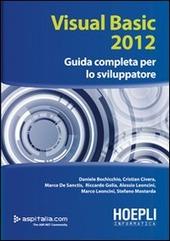 Visual basic 2012. Guida completa per lo sviluppatore