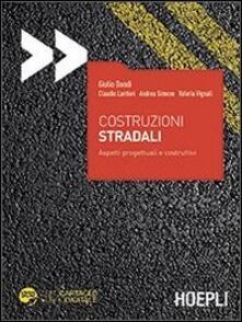 Aboutschuster.de Costruzioni stradali. Aspetti progettuali e costruttivi. Con aggiornamento online Image