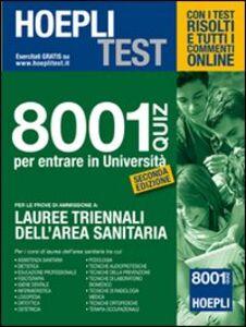 Libro Hoepli test. 8001 Quiz per le prove di ammissione a Lauree triennali
