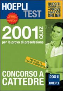 Libro Concorso a cattedre. 2001 Quiz per la prova di preselezione