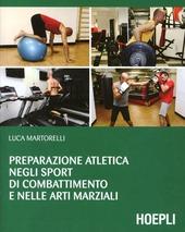 Preparazione atletica negli sport di combattimento e nelle arti marziali