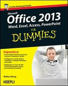 Foto Cover di Microsoft Office 2013 For Dummies, Libro di Wallace Wang, edito da Hoepli