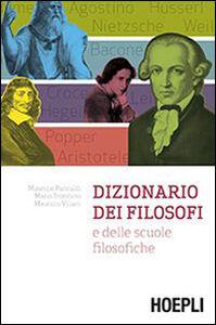 Foto Cover di Dizionario dei filosofi e delle scuole filosofiche, Libro di AA.VV edito da Hoepli