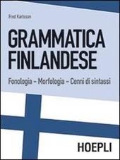 Grammatica finlandese. Fonologia. Morfologia. Cenni di sintassi