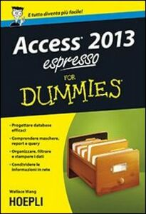 Libro Access 2013 espresso For Dummies Wallace Wang
