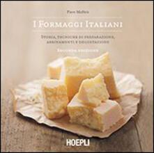 Mercatinidinataletorino.it I formaggi italiani. Storie, tecniche di preparazione, abbinamento e degustazione Image