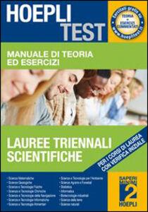 Foto Cover di Manuale di teoria ed esercizi lauree triennali scientifiche. Per i corsi di laurea con verifica iniziale, Libro di  edito da Hoepli