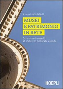 Ascotcamogli.it Musei e patrimonio in rete. Dai sistemi museali al distretto culturale evoluto Image