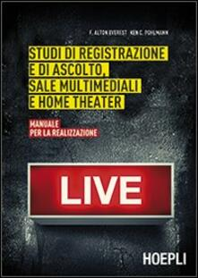 Promoartpalermo.it Studi di registrazione e di ascolto, sale multimediali e home theater. Manuale per la realizzazione Image