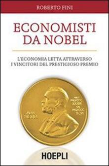 Parcoarenas.it Economisti da Nobel. L'economia letta attraverso i vincitori del prestigioso premio Image