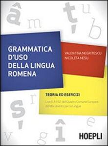 Libro Grammatica d'uso della lingua romena. Teoria ed esercizi Valentina Negritescu , Nicoleta Nesu