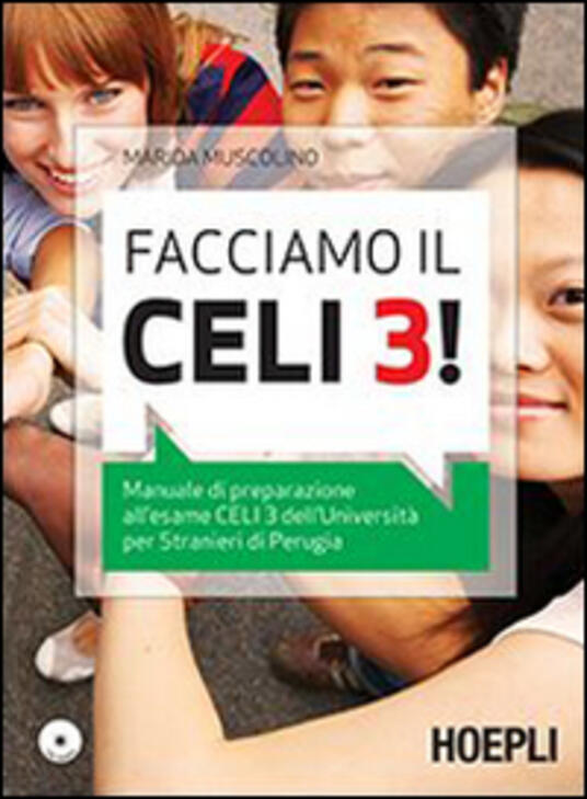 Facciamo il Celi 3! Manuale di preparazione all'esame Celi 3. Con CD Audio - Marida Muscolino - copertina