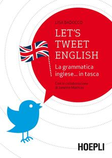 Daddyswing.es Let's tweet english. La grammatica inglese... in tasca Image