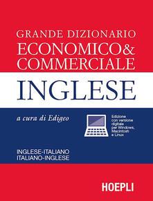 Osteriacasadimare.it Grande dizionario economico & commerciale inglese. Inglese-italiano, italiano-inglese Image