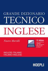 Libro Grande dizionario tecnico inglese. Inglese-italiano, italiano-inglese Giorgio Marolli