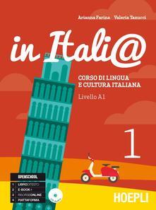 In Itali@. Livello A1. Corso di lingua e cultura italiana. Con CD Audio. Vol. 1 - Arianna Farina,Valeria Tanucci - copertina