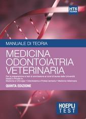 Hoepli test. Manuale di teoria. Per la preparazione ai test di ammissione ai corsi di laurea delle università statali e private. Vol. 6: Medicina, odontoiatria, veterinaria.