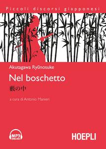 Libro Nel boschetto. Con CD Audio Ryunosuke Akutagawa
