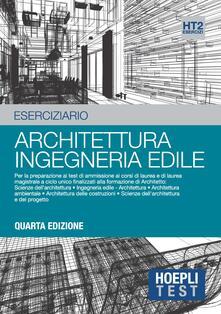 Hoepli test. Esercizi svolti e commentati per i test di ammissione allUniversità. Vol. 2: Architettura, ingegneria edile..pdf