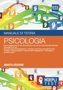 Foto Cover di Hoepli test. Manuale di teoria. Per la preparazione ai test di ammissione ai corsi di laurea triennale dell'area psicologica. Vol. 5: Psicologia., Libro di  edito da Hoepli