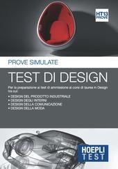 Hoepli Test di design. Prove simulate per la preparazione ai test di ammissione all'università. Vol. 13