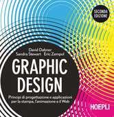 Libro Graphic design. Principi di progettazione e applicazioni per la stampa, l'animazione e il Web David Dabner Sandra Stewart Eric Zempol